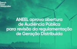 ANEEL aprova abertura de Audiência Pública para revisão da regulamentação de Geração Distribuída