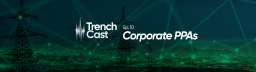 TrenchCast 10 – Corporate PPAs