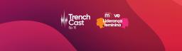 TrenchCast 15 – Liderança Feminina – Parte 1